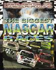 The Biggest NASCAR Races by Holly Cefrey (Hardback, 2008)