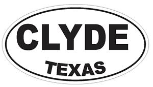 Clyde Texas Oval Bumper Sticker or Helmet Sticker D3232 Euro Oval