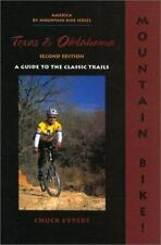 Mountain Bike! Texas & Oklahoma, 2nd: A Guide to the Classic Trails-ExLibrary
