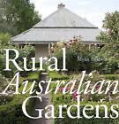 Rural Australian Gardens by Myles Baldwin (Paperback, 2015)