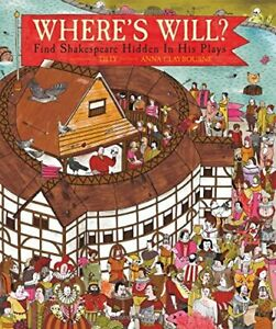Where-039-s-Will-Find-Shakespeare-Hidden-in-His-Plays-by-Claybourne-Anna-Book-The