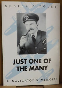Just-One-of-the-Many-A-Navigators-Memoirs-by-Dudley-C-Egles-NEW-Paperback