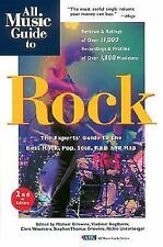All Music Guide to Rock: Experts' Guide to the Best Rock, Pop, Soul, R&B and Rap