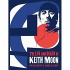 Who are You?: The Life and Death of Keith Moon Graphic by Omnibus Press (Paperback, 2016)
