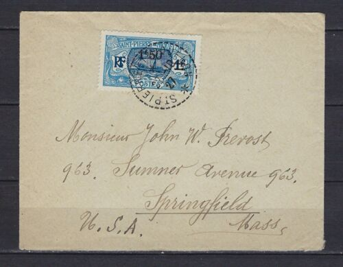 1927 St. Pierre & Miquelon Scott 128 on cover to Springfield, MA 10221927
