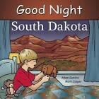 Good Night South Dakota by Ruth Palmer, Mark Jasper, Adam Gamble (Board book, 2014)