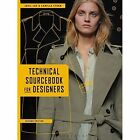 Technical Sourcebook for Designers by Camille Steen, Jaeil Lee (Paperback, 2014)