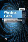 Wireless LANs von Jörg Rech (2012, Gebundene Ausgabe)