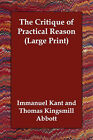 The Critique of Practical Reason by Immanuel Kant (Paperback / softback, 2006)