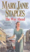 The Way Ahead Mary Jane Staples Very Good Book