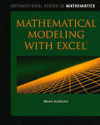 Mathematical Modeling with Excel: Instructor Resources by Brian Albright (Hardback, 2009)