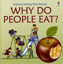 Why Do People Eat Starting Point Science