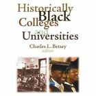 Historically Black Colleges and Universities by Taylor & Francis Inc (Paperback, 2008)