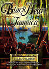 Black Heart of Jamaica by Julia Golding (Hardback, 2008)