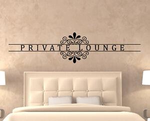Wandtattoo Wandaufkleber Private Lounge Edel Spruch Vers ...