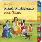 Mein erstes Bibel-Bilderbuch von Jesus (2015, Gebundene Ausgabe)