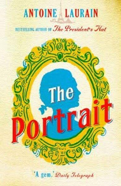 The Portrait by Antoine Laurain (Paperback, 2017)