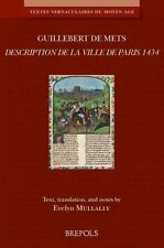 La Description de Paris 1434: Medieval French text with English translation (Tex