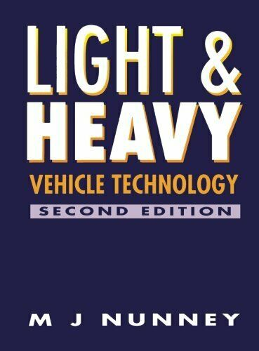 Light and Heavy Vehicle Technology by Nunney, M. J. Paperback Book The Fast Free