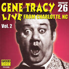 Live From Charlotte, Nc Vol. 2 by Gene Tracy (CD, Jan-2013, IMG)