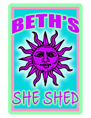 PERSONALIZED SHE SHED SIGN *YOUR NAME*  ALUMINUM BEAUTIFUL HI GLOSS COLOR SB#704