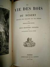 La vie des bois et du désert : récits de chasse et de pêche Révoil Edition 1880