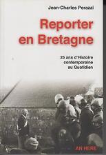 PERAZZI Jean-Charles / REPORTER EN BRETAGNE