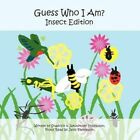 Guess Who I Am? Insect Edition by Javis Thompson 9781456070175 Paperback 2011
