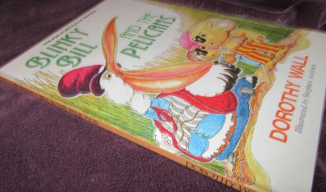 Blinky Bill & the PELICANS ~ Dorothy Wall. Hb   Stephen Axelsen  UNread  in MELB