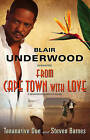 From Cape Town with Love: A Tennyson Hardwick Novel by Blair Underwood, Tananarive Due, Steven Barnes (Paperback, 2011)