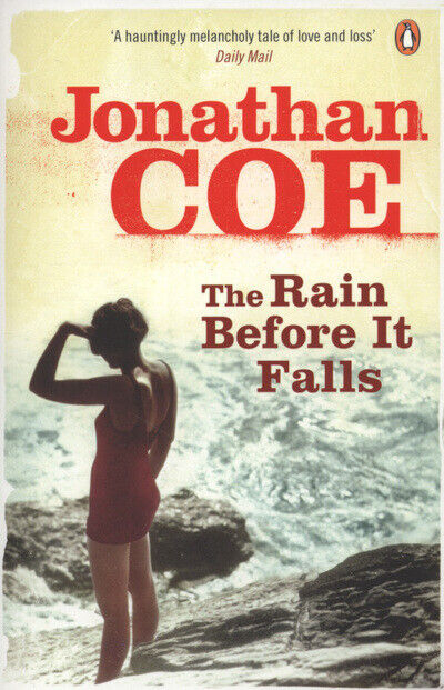 The rain before it falls by Jonathan Coe (Paperback) FREE Shipping, Save £s