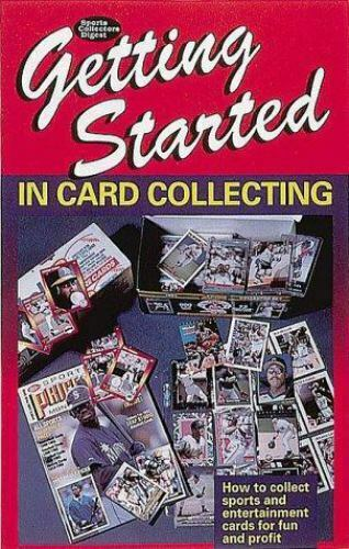 Getting Started in Card Collecting by Sports Collectors Digest Staff