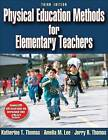 Physical Education Methods for Elementary Teachers by Jerry R. Thomas, Amelia Lee, Katherine Thomas (Paperback, 2008)