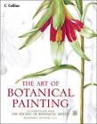 The Art Of Botanical Painting by Margaret Stevens (Hardback, 2015)