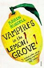 Vampires in the Lemon Grove by Karen Russell (Paperback, 2014)