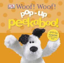 Woof! Woof! by Dorling Kindersley Publishing Staff (2013, Board Book)