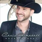 Never Regret 0093624945673 by Craig Campbell CD