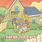 Gorge The Fart 9781477254011 by C C Christi Paperback