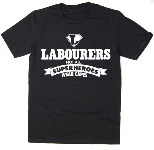 Ouvriers-pas tous les super-héros porter capes-drôle t-shirt-beaucoup de couleurs