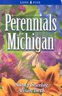 Perennials for Michigan by Nancy Szerlag, Alison Beck (Paperback / softback, 2002)