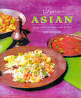 Classic Asian: Traditional Recipes from the East by Kim Chung Lee (Paperback, 1998)