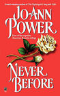 Never Before by Jo-Ann Power (Paperback, 2007)