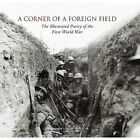 A Corner of a Foreign Field: The Illustrated Poetry of the First World War by Atlantic Publishing,Croxley Green (Hardback, 2014)