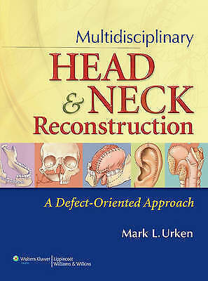 Multidisciplinary Head and Neck Reconstruction: A Defect-Oriented Approach by...