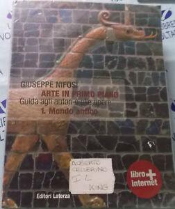 ARTE IN PRIMO PIANO VOL.1 MONDO ANTICO - GIUSEPPE NIFOSI' - LATERZA SCUOLA