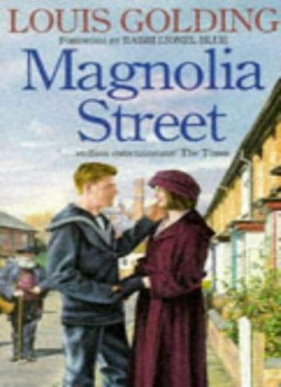 Magnolia Street By Louis Golding. 9780575600416