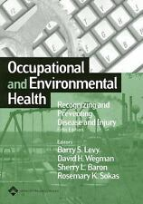 Occupational and Environmental Health: Recognizing and Preventing Disease and In