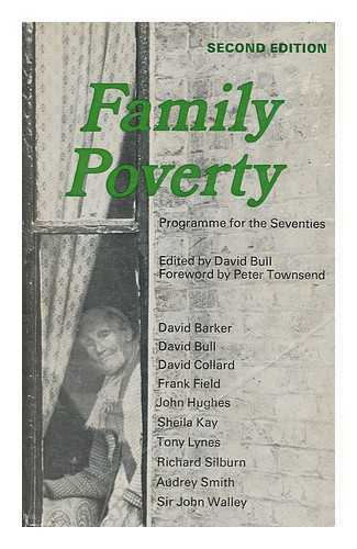 Family poverty: programme for the seventies / edited by David Bull, foreword...