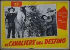 fotobusta IL CAVALIERE DEL DESTINO JOHN WAYNE CECILIA PARCKER WESTERN