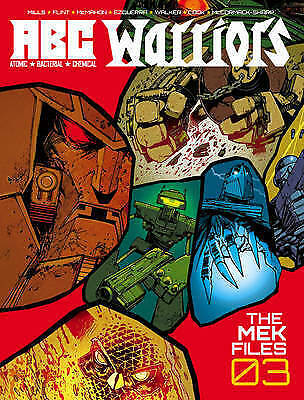 ABC Warriors - the Mek Files Vol.03, Hardcover by Mills, Pat; Flint, Henry, L...